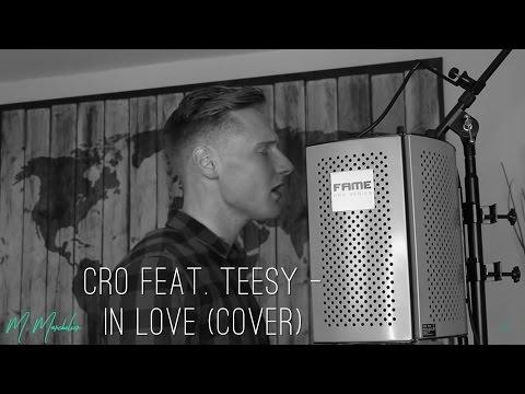 Cro feat. Teesy - In Love (Cover) - Unsere Zeit ist Jetzt
