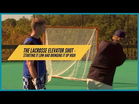 The Lacrosse Elevator Shot - Starting Low and Bringing it Up High
