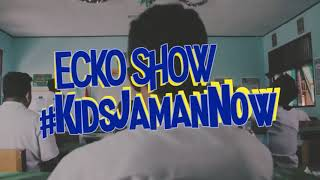 EKCO SHOW-KIDS JAMAN NOW (VIDEO CLIP)