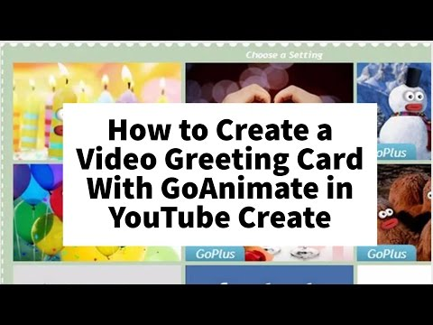 How To Create A Video Greeting Card With Goanimate In Youtube Create