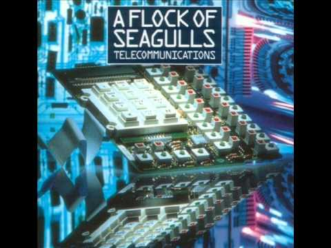 A Flock Of Seagulls - Telecommunication - YouTube