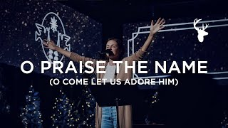 o-praise-the-name-o-come-let-us-adore-him-kristene-dimarco-moment