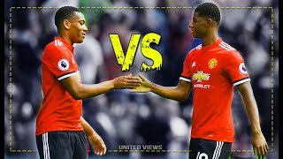 marcus rashford vs anthony martial battle for 1st place manchester united hd