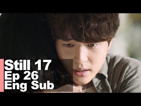 Yang Se Jong Thank You For Being Alive [Still 17 Ep 26]
