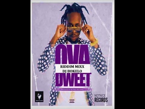 OVA DWEET RIDDIM MIXX - DJ BOKELO