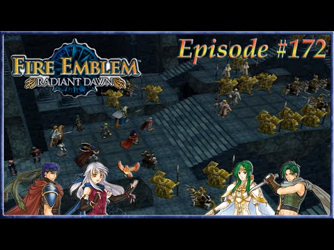 Fire Emblem: Radiant Dawn - The Chosen Warriors, Into The Tower - Episode 172