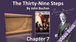 Chapter 07 - The Thirty-Nine Steps by John Buchan - The Dry-Fly Fisherman
