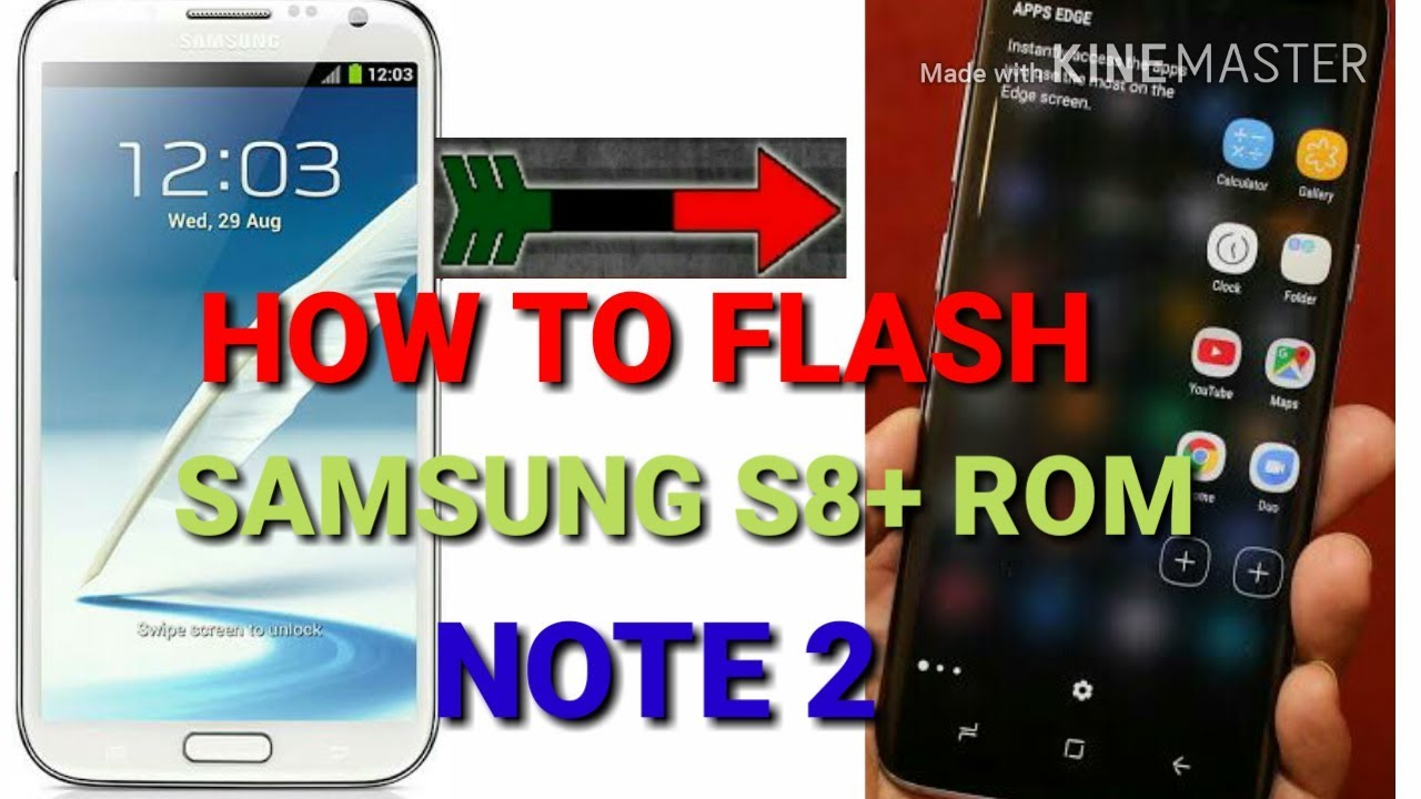 How to flash Samsung s8+ rom for Samsung note2 n7100 hindi by technical up