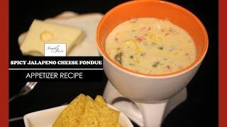 Spicy Cheese Jalapeno Fondue | How To Make Cheese Fondue | Appetizer Recipe | Simply Jain