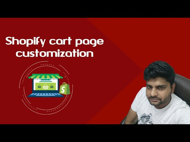 Shopify tutorials for beginners -2018 | Shopping cart page customization | Shopify eCommerce  Store