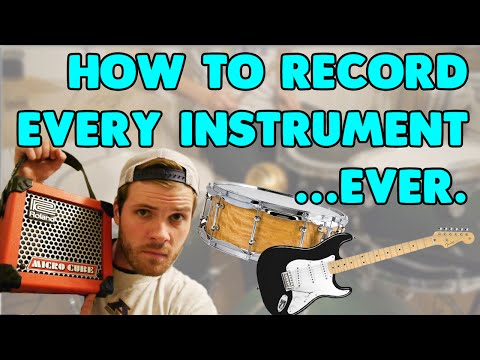 Best Way to Record Every Instrument EVER...