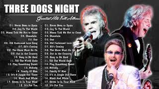 Three Dogs Night Best Songs | Three Dogs Night Greatest Hits Full Album