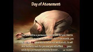 'The Sealing' is to Afflict our Souls on the Day of Atonement! Pt. 1