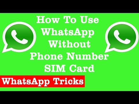 USE WHATSAPP WITHOUT USING YOUR OWN Mobile NUMBER Using