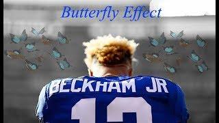 Odell Beckham Jr. - 'Butterfly Effect' 2017 OBJ Mix