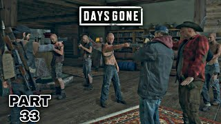 Days Gone Gameplay After Iron Mike's Camp & They Will Never Stop Full Gameplay Part - 33