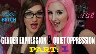 Gender Expression & Quiet Oppression thumbnail