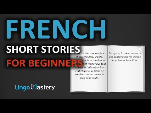 French Short Stories For Beginners - Learn French With Stories [French Reading Comprehension]