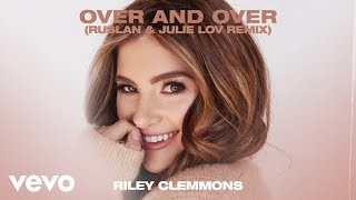 Play Over And Over (RUSLAN & Julie Lov Remix)