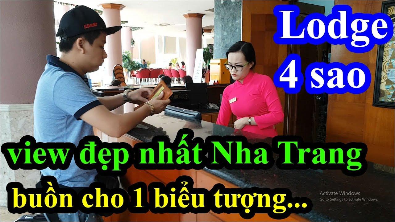 Quá bất ngờ với khách sạn 4 sao Lodge Nha Trang 3 mặt tiền chỉ có giá 1 triệu – View cực kì đẹp