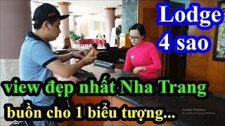 Quá bất ngờ với khách sạn 4 sao Lodge Nha Trang 3 mặt tiền chỉ có giá 1 triệu - View cực kì đẹp
