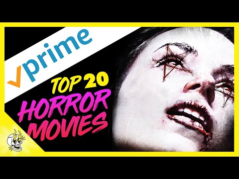 top-20-horror-movies-on-prime-video-|-best-amazon-prime-movies-to-watch-right-now-|-flick-connection