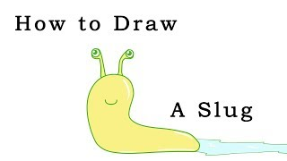 How to Draw a Slug (Easy)