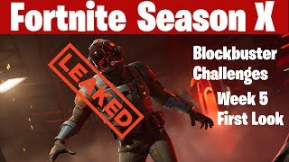 Fortnite Season X Week 5 Leaked Challenges First Look Blockbuster