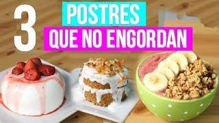 3 Postres que NO ENGORDAN - ¡Postres Saludables! |RebeO