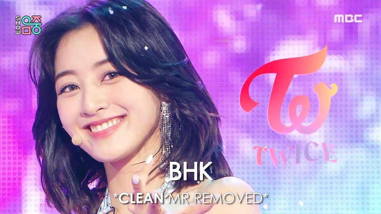 [CLEAN MR Removed] 210619 TWICE (트와이스) Alcohol-Free | Show! Music Core MR제거