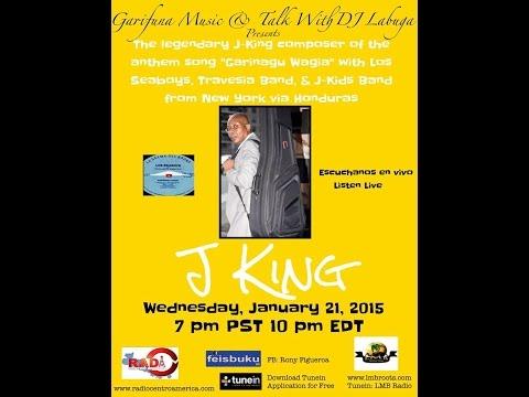 Garifuna Music & Talk With DJ Labuga Presents J King