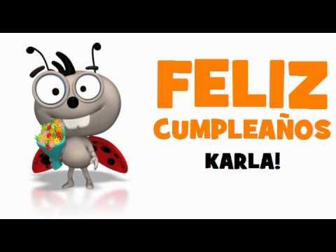 Feliz Cumpleanos Karla