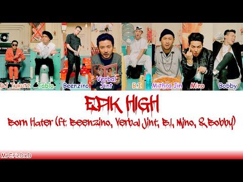 EPIK HIGH (에픽하이): Born Hater (본헤이터) Lyrics