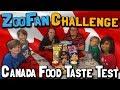 ZooFan Challenge: CANADA FOOD TASTE TEST! (April 27, 2018)