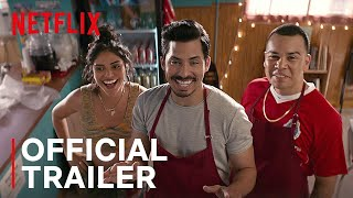 Gentefied | Official Trailer | Netflix