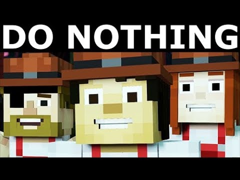Do Nothing In Minecraft Story Mode Season 2 Episode 5 Above And