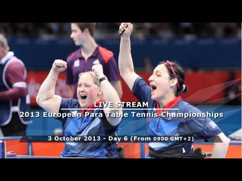 2013 European Table Tennis Para Championships - Day 6