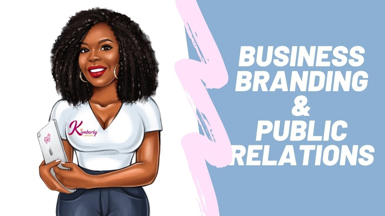 Business, Branding, and Public Relations