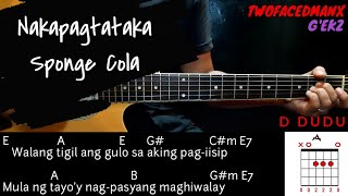 Nakapagtataka   Sponge Cola Guitar Cover With Lyrics amp Chords