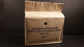 2016 Canadian Individual Meal Pack Breakfast MRE Review Scalloped Potatoes w Ham Ration Taste Test