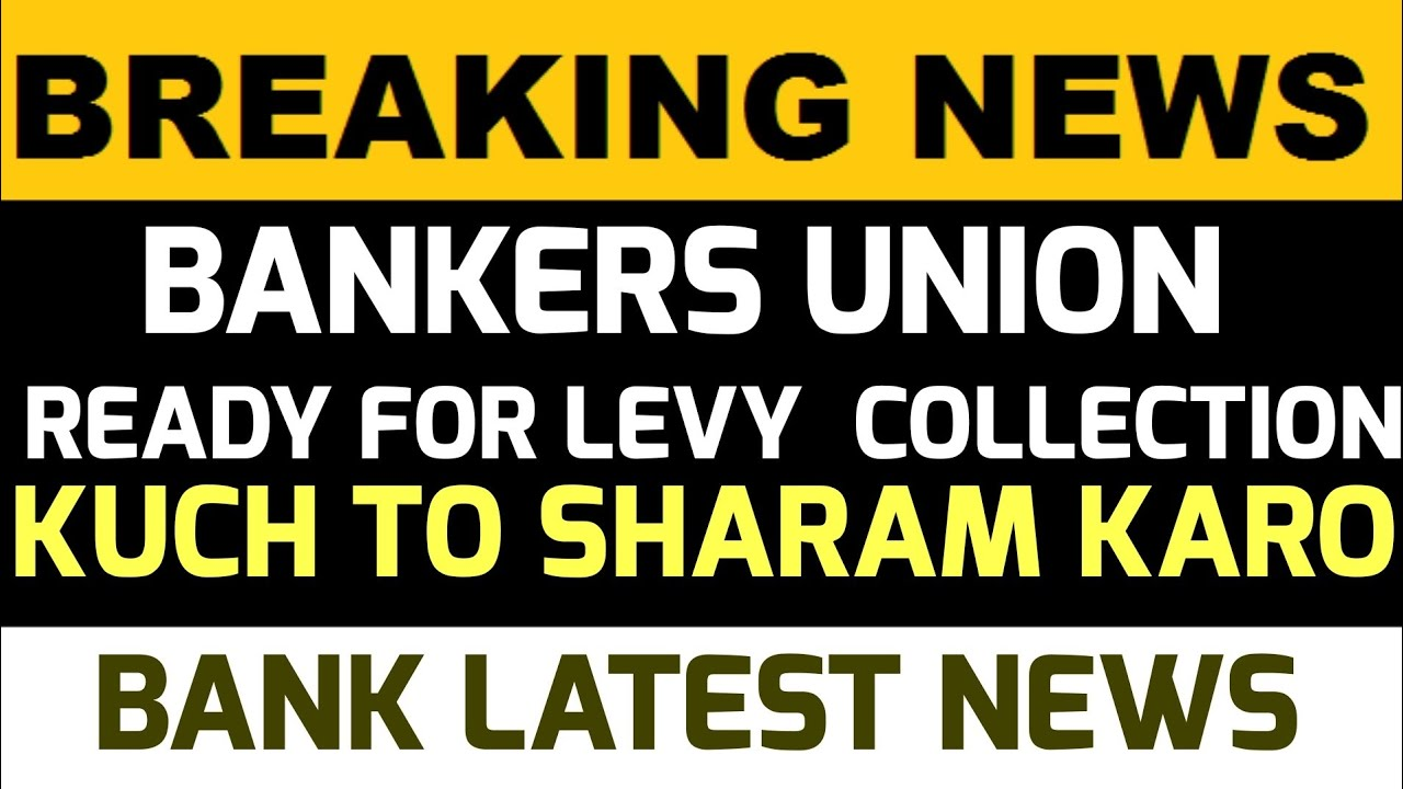 LEVY COLLECTION PLAN AND DISTIBUTION BY UNION