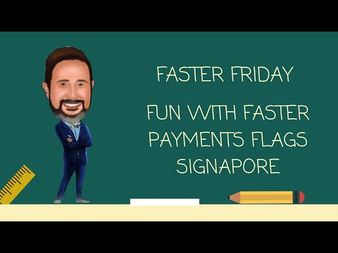 Fun With Faster Payments Flags Singapore