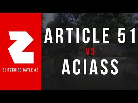 ARTICLE 51 VS. ACIASS (COASTAL) | BLITZKRIEG BATTLE 2 • QUARTERFINAL