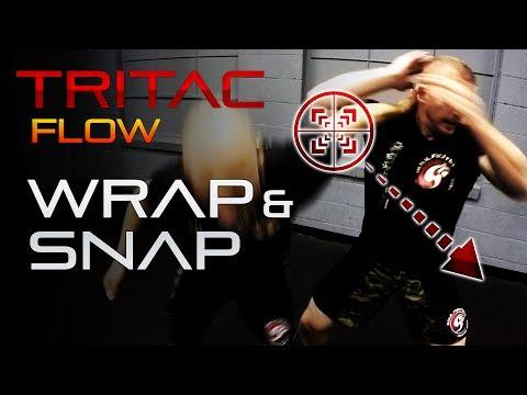 TRITAC-Flow: Grab Self-Defense › Wrap-N-Snap: Street Fight Techniques