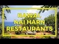Rawai And Nai Harn Restaurants With Beautiful Views