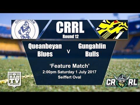 2017 Canberra RL Round 12 Queanbeyan Blues v Gungahlin Bulls