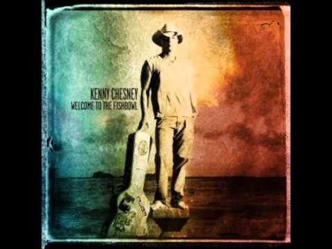 Kenny Chesney-Welcome To The Fishbowl