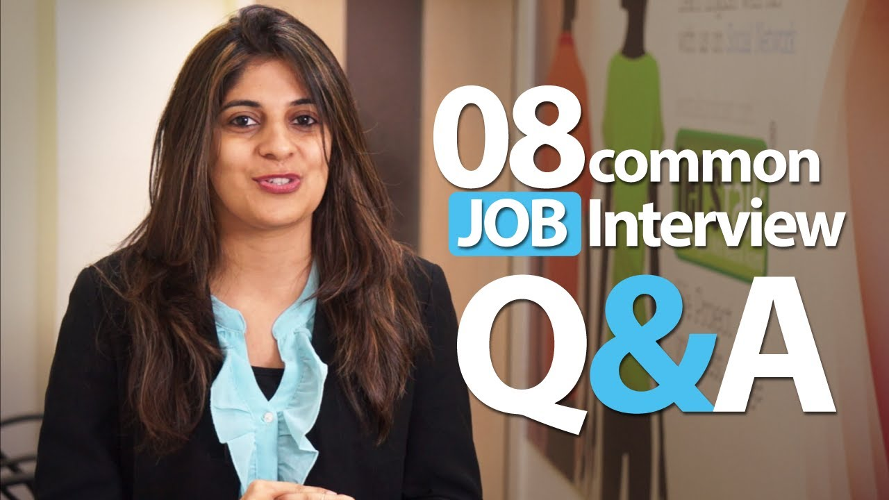 08 common interview question and answers job interview skills 08 common interview question and answers job interview skills