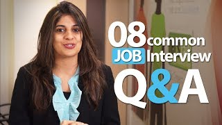 08 common Interview question and answers - Job Interview Skills