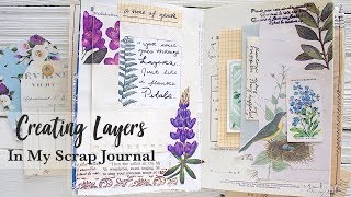 Creating Layers In My Scrap Journal